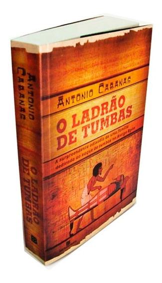 O Ladrão De Tumbas Antonio Cabanas