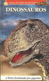 Livro Coleção De Olho No Mundo Recreio Nº 14 - Dinossauros