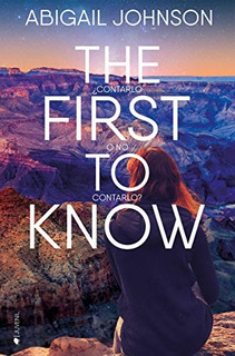 The First To Know Abigail Johnso. Envío Gratis 25 Días