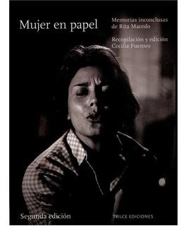 Mujer En Papel - Biografía De Rita Macedo - Cecilia Fuentes