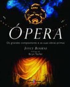 Opera - Os Grandes Compositores E As Duas Obras Primas - Est