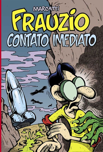 Frauzio : Contato Imediato Marcatti Quadrinhos Humor
