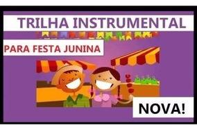 Mp3 Festa Juninas Instrumental+brinde