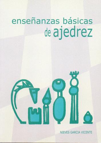 Imagen 1 de 3 de Enseñanzas Básicas En Ajedrez