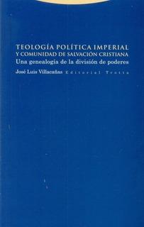 Teologia Politica Imperial Y Comunidad De Salvacion Cristian