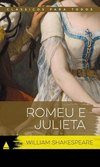 Romeu E Julieta - Col. Clássicos Para Todos