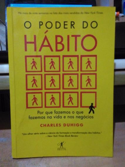 O Poder Do Hábito Charles Duhigg - Objetiva 2012 Bom Estado