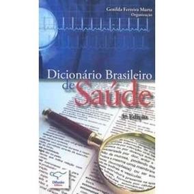 Dicionario Brasileiro De Saude - 3 Edição