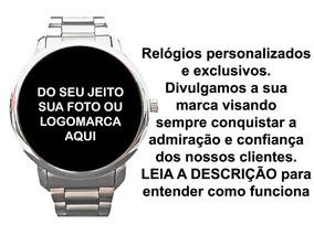 Relógio Personalizado Do Seu Jeito - Sua Logo Marca - Foto
