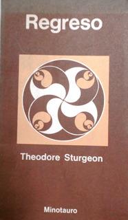 Regreso - Theodore Sturgeon