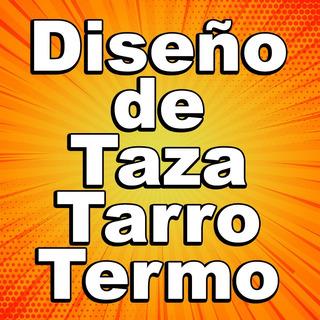 Diseño De Taza Tarro Termo 11oz 15oz 17oz Conica Sublimacion