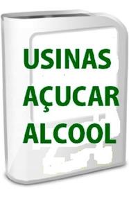 Lista Completa: Usinas Açúcar E Álcool Destilarias No Brasil