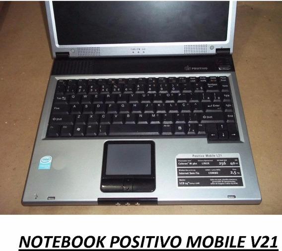 Notebook Positivo Mobile V21 - Vendo Por Peças