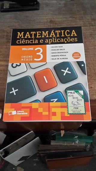 Livro Matemática Ciência E Aplicações Vol. 3