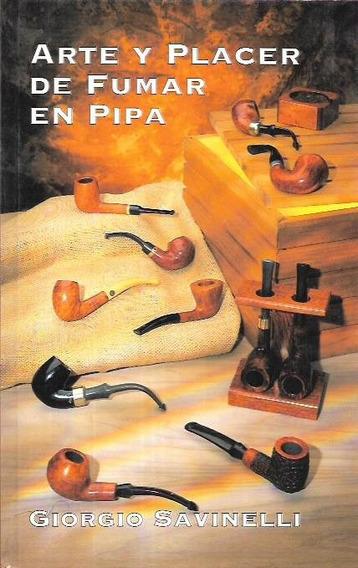 Libros & Coleccionismo : Arte & Placer De Fumar Pipa - Nuevo