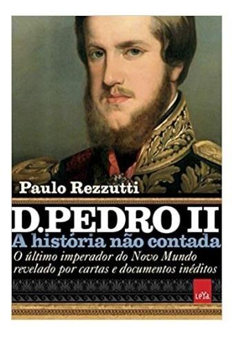Kit Livros Dom Pedro I, Dom Pedro Ii E Leopoldina
