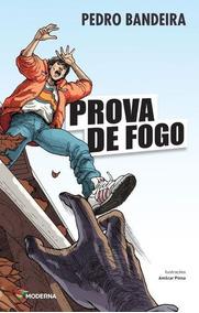 Livro: Prova De Fogo - Pedro Bandeira