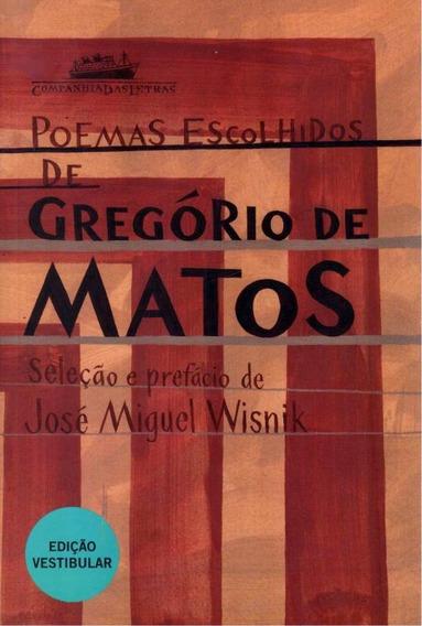Poemas Escolhidos De Gregorio Matos