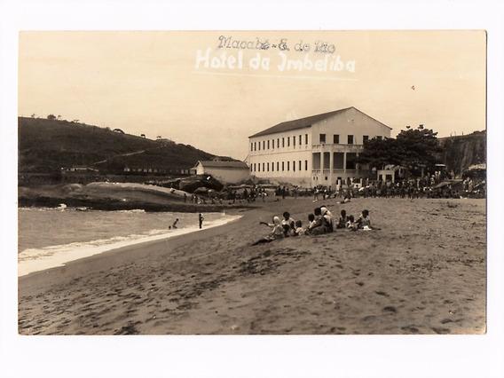 Cartao Postal Hotel Da Imbetiba - Macaé - Rj - Anos 40