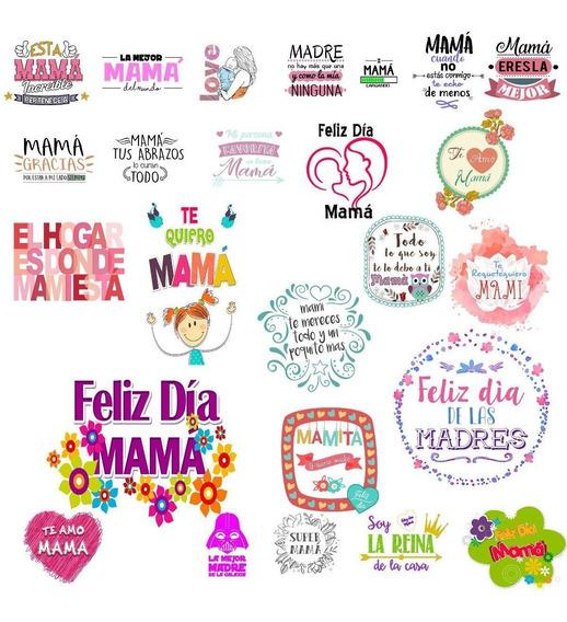 80 Vectores Frases Día De La Madre Vinilos Sublimacion Tazas
