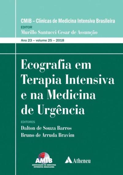 Ecografia Em Terapia Intensiva E Na Medicina De Urgencia