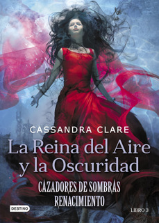 La Reina Del Aire Y La Oscuridad De Cassandra Clare