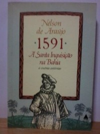 Livro 1591 A Santa Inquisição Na Bahia Nélson De Araújo