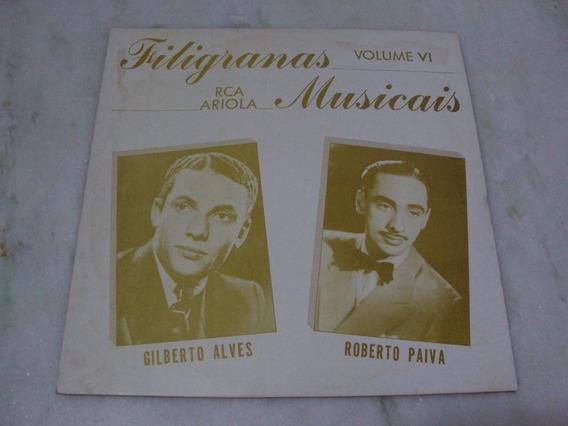 Lp Zerado Gilberto Alves Roberto Paiva Filigranas Vol 6