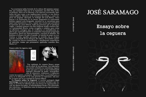 José Saramago - Ensayo Sobre La Ceguera
