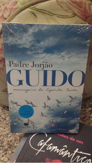 Livro Guido Mensageiro Do Espírito Santo - Padre Jorjão