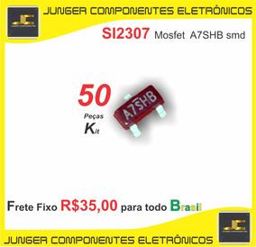 Si2307bds-t1-e3 Si2307 A7shb Npn Mosfet Lote C/ 50 Unidades