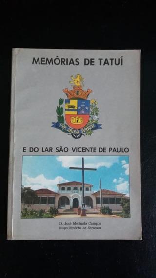 Memórias De Tatuí E Do Lar São Vicente De Paulo = Ano 1989