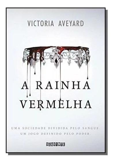 A Rainha Vermelha - Victoria Aveyard Editora Seguinte