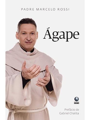 Livro Ágape Do Padre Marcelo Rossi Novo Lacrado