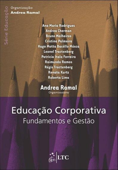 Educação Corporativa - Fundamentos E Gestão - Série Educação