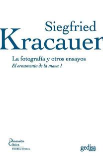 Fotografía Y Otros Ensayos, Kracauer, Ed. Gedisa