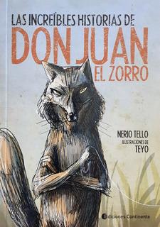 Las Increíbles Historias De Don Juan El Zorro