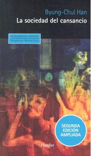 Sociedad Del Cansancio,la - Han,byung Chul (paperback)