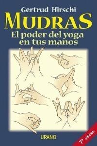 Mudras (el Poder Del Yoga En Tus Manos) Envio Gratis