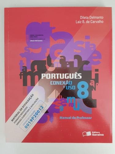 Livro Didático Português Conexão E Uso - 8º Ano | Professor