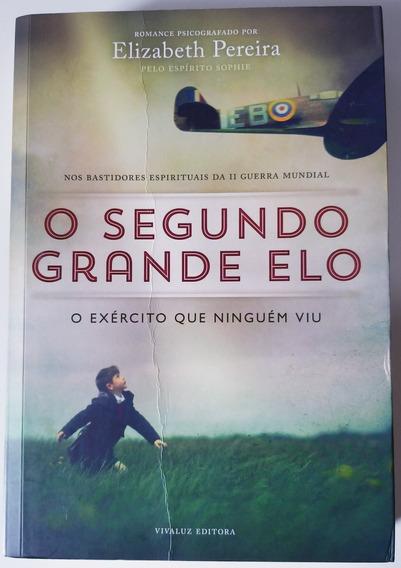 Livro - O Segundo Grande Elo - Elizabeth Pereira - Usado