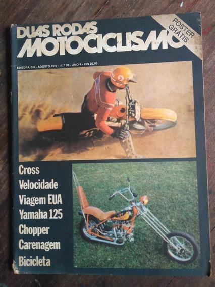 Duas Rodas Nº26 Agosto 1977: Yamaha 125, Indian Chopper