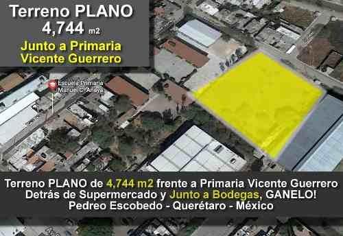 Terreno Comercial De 4,744 M2 En Centro De Pedro Escobedo, Junto A Bodegas !!!