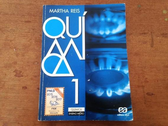 Química 1 Martha Reis 1ª Edição 2014 Editora Ática