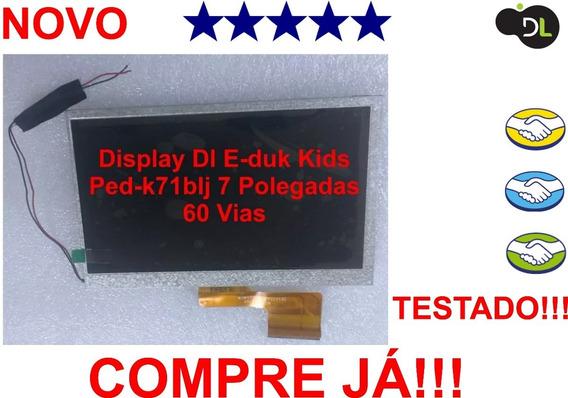 Display Lcd Dl E-duk Kids Ped-k71blj 7 Polegadas 60 Vias