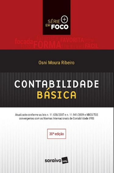 Contabilidade Basica - Serie Em Foco - 30ª Ed