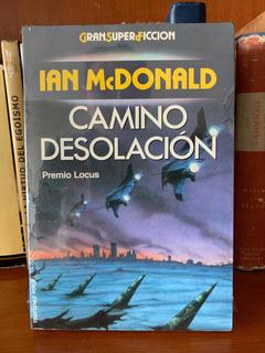 Ian Mcdonald Camino Desolación Premio Locus Gran Superficció