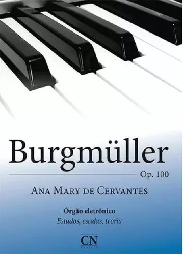 Metodo Burgmuller Op100 Ana Mary C/ Pedaleira