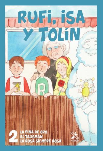 Imagen 1 de 1 de Rufi, Isa Y Tolín 2, De Rafael Gómez Pérez