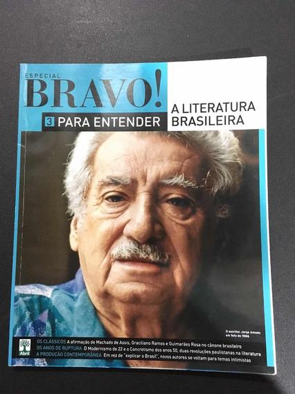 Bravo! Para Entender A Literatura Brasileira